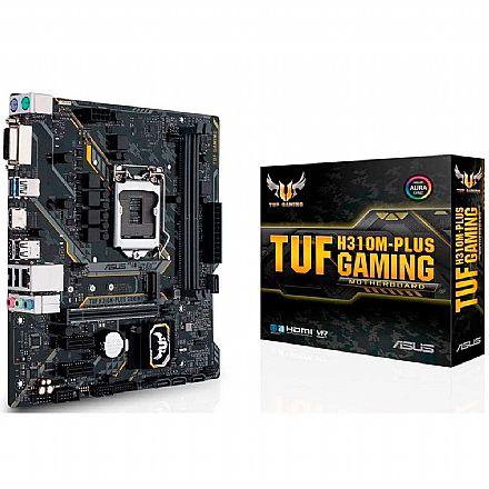 Placa Mãe para Intel - Asus TUF H310M PLUS GAMING/BR (LGA 1151 - DDR4 2666) - Chipset Intel H310 - USB 3.1 - Slot M.2 - Micro ATX