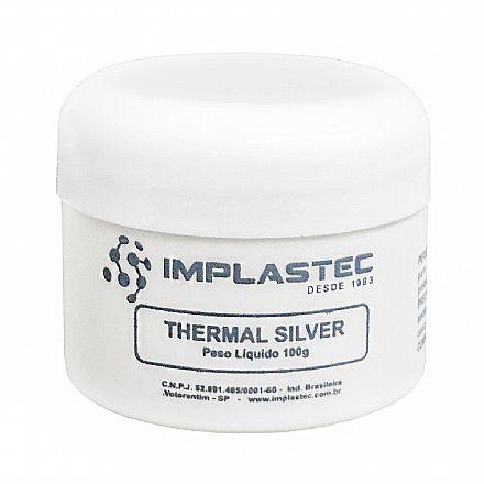 Pasta térmica - Pasta Térmica Implastec - Thermal Silver - pote 100g